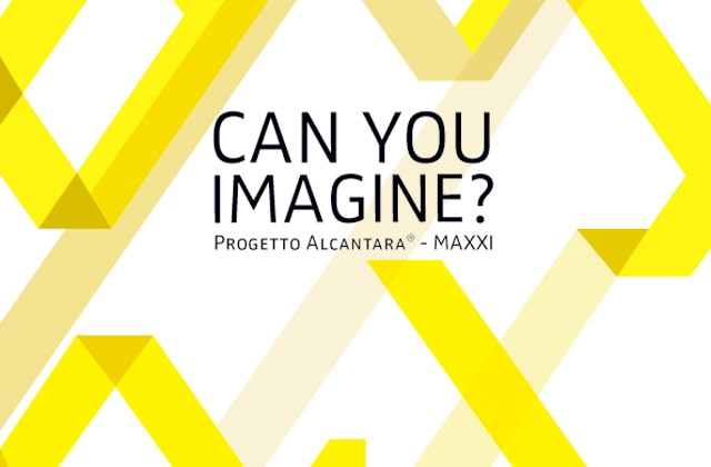 Can you image? Alcantara Project – MAXXI