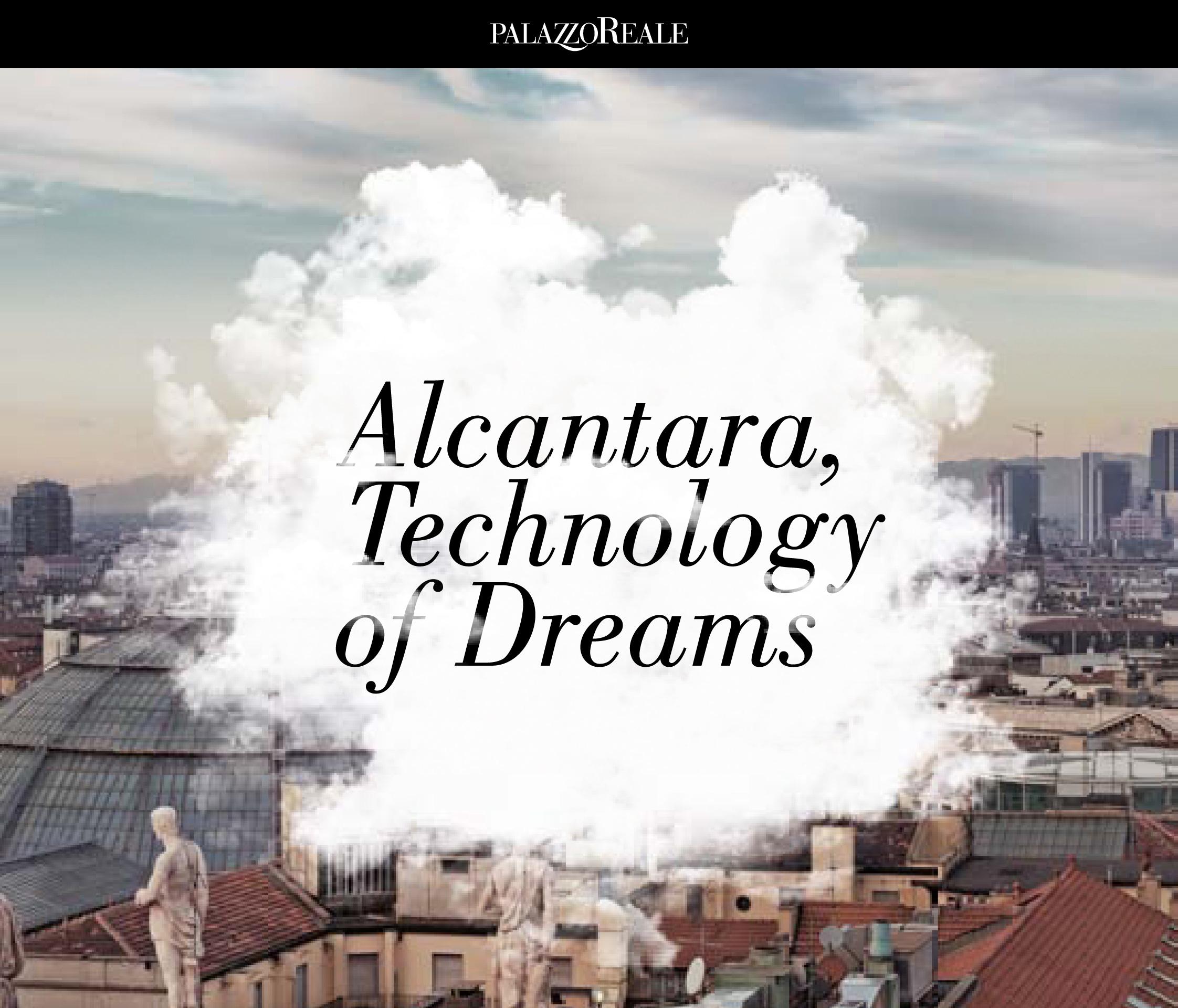 Alcantara, Technology of Dreams