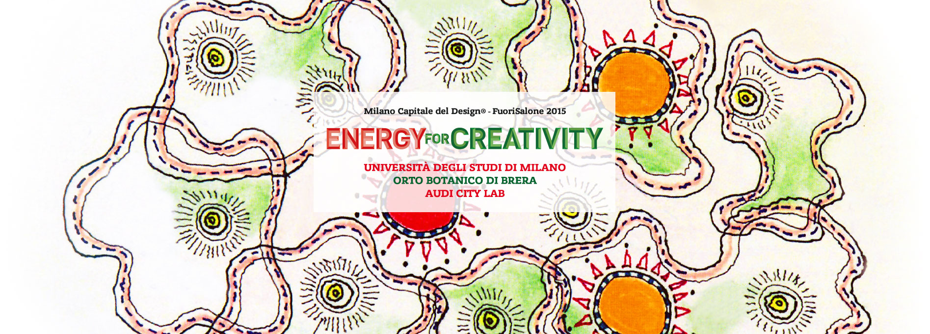 Fuori Salone 2015<br/>ENERGY FOR CREATIVITY<br/>an event by INTERNI