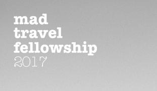 MAD Travel Fellowship 2017