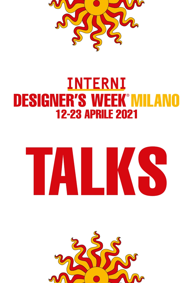INTERNI Design Talks: the agenda